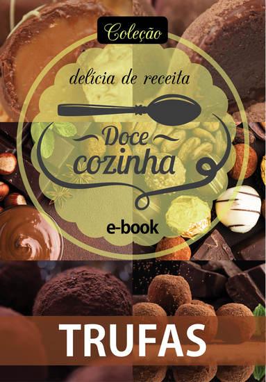 Coleção Doce Cozinha Ed 14 - Trufas - cover