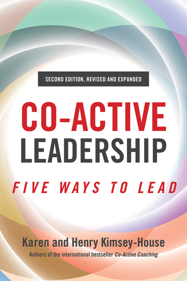 Co-Active Leadership Second Edition - Five Ways to Lead - cover