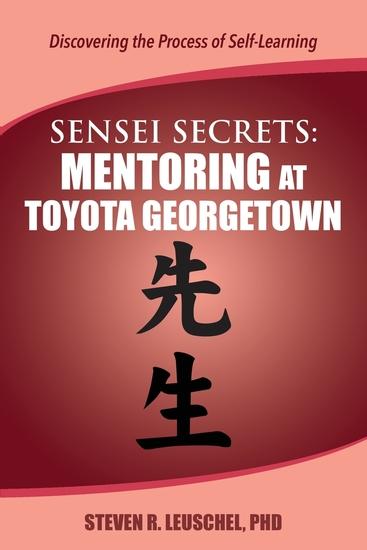 Sensei Secrets - Mentoring at Toyota Georgetown - cover
