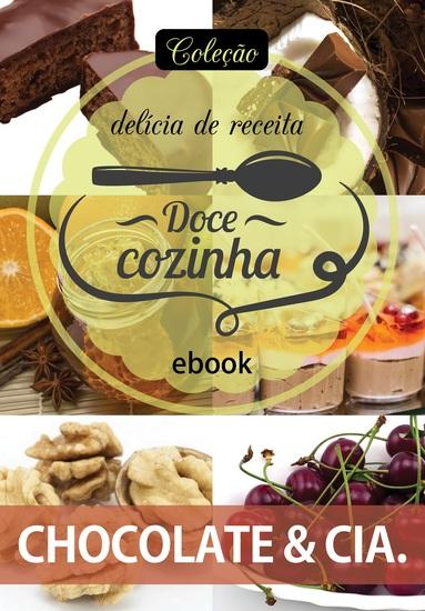Coleção Doce Cozinha Ed 19 - Chocolate & cia - cover