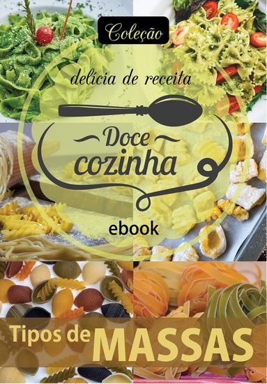 Coleção Doce Cozinha Ed 20 - Tipos de massas - cover