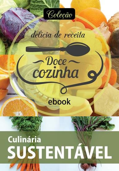 Coleção Doce Cozinha Ed 21 - Culinária sustentável - cover