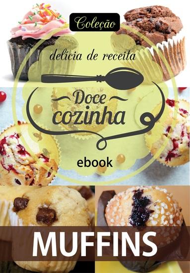 Coleção Doce Cozinha Ed 23 - Muffins - cover