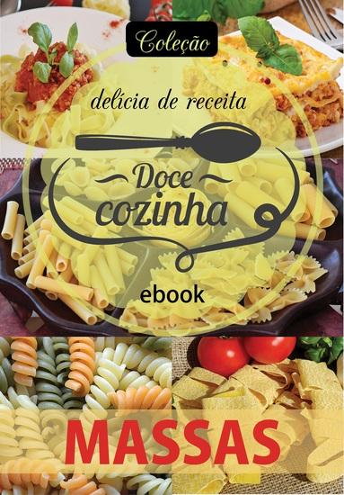 Coleção Doce Cozinha Ed 24 - Massas - cover
