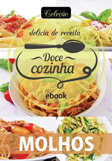 Coleção Doce Cozinha Ed 25 - Molhos - cover
