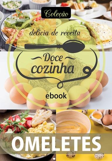 Coleção Doce Cozinha Ed 26 - Omeletes - cover