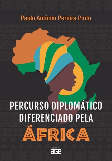 Percurso diplomático diferenciado pela África - cover