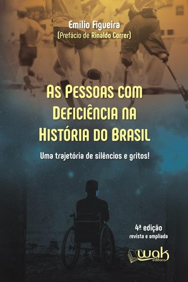As Pessoas Com Deficiência na História do Brasil - Uma trajetória de silêncio e gritos! - cover