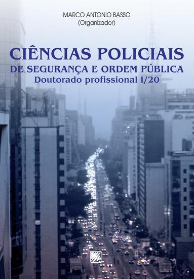 Ciências Policiais de Segurança e Ordem Pública - Doutorado Profissional I 20 - cover
