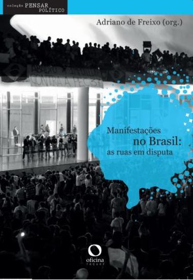 Manifestações no Brasil - as ruas em disputa - cover
