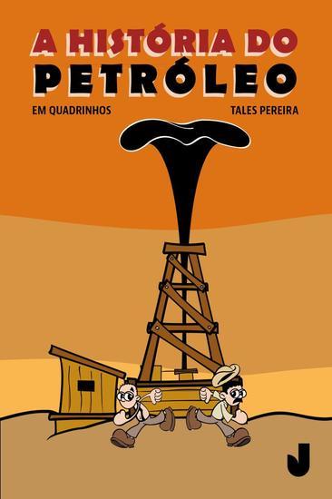 A história do petróleo em quadrinhos - cover