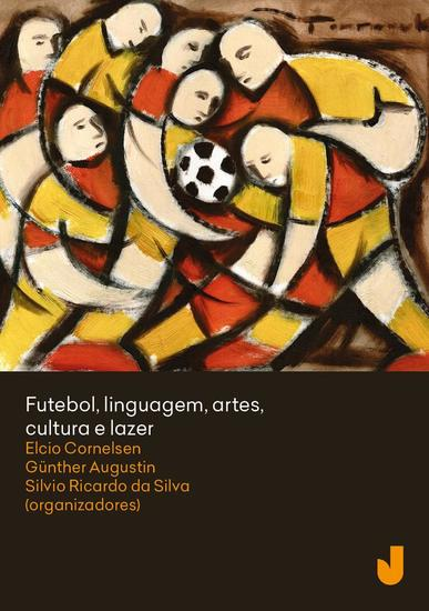 Futebol linguagem artes cultura e lazer - cover
