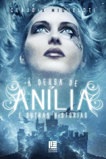 A Deusa de Anília - E outras Histórias - cover