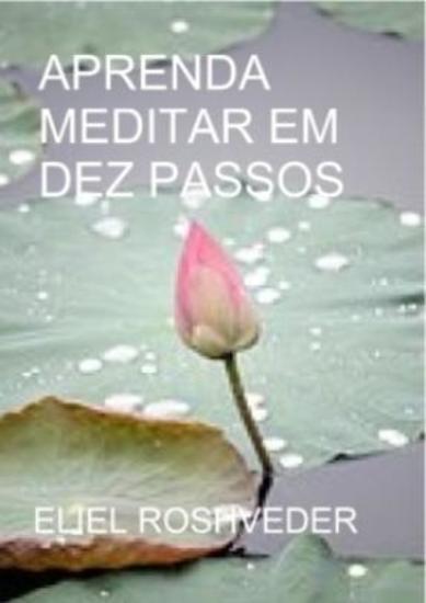 Aprenda meditar em dez passos - cover