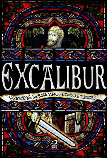 Excalibur - Histórias de reis magos e távolas redondas - cover
