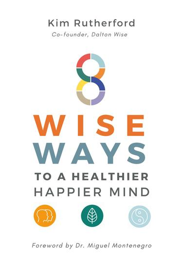 8 Wise Ways - To A Healthy Happier Mind - cover