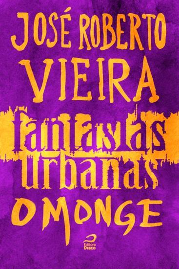 O Monge - Fantasias Urbanas - cover