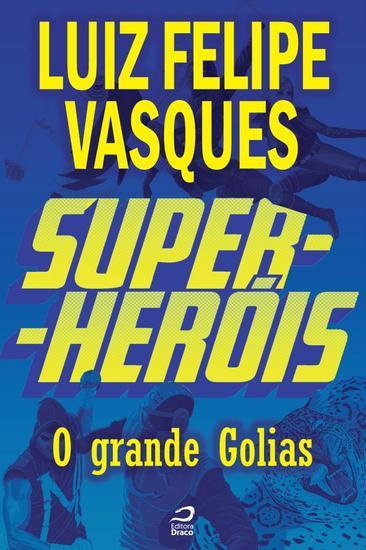 O Grande Golias - Super-Heróis - cover