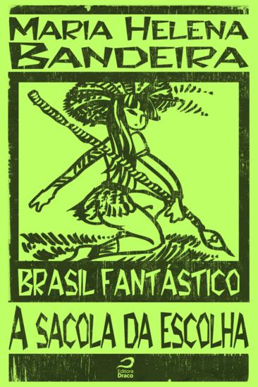 A Sacola da escolha - Brasil Fantástico - cover