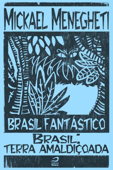 Brasil Terra Amaldiçoada - Brasil Fantástico - cover