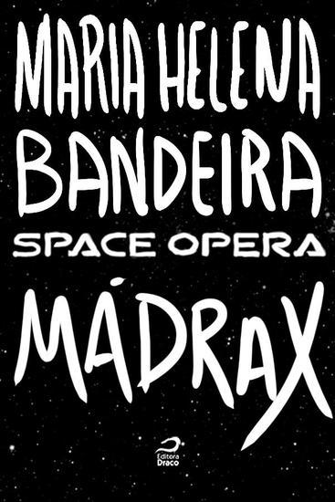 Mádrax - Space Opera - cover