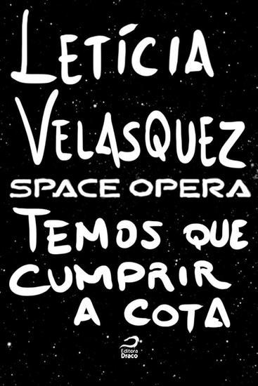 Temos que cumprir a cota - Space Opera - cover
