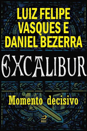 Momento decisivo - Excalibur - cover