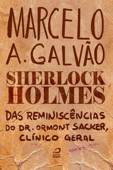 Das reminiscências do Dr Ormond Sacker clínico geral - Sherlock Holmes - cover