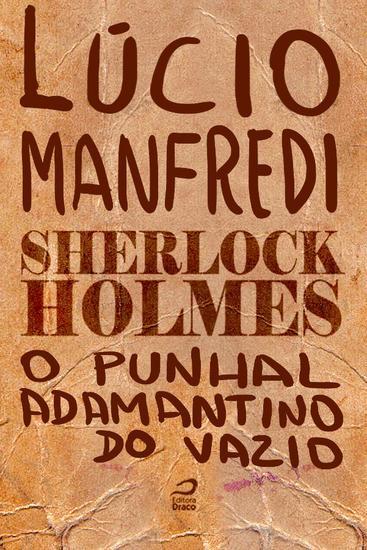 O Punhal adamantino do vazio - Sherlock Holmes - cover