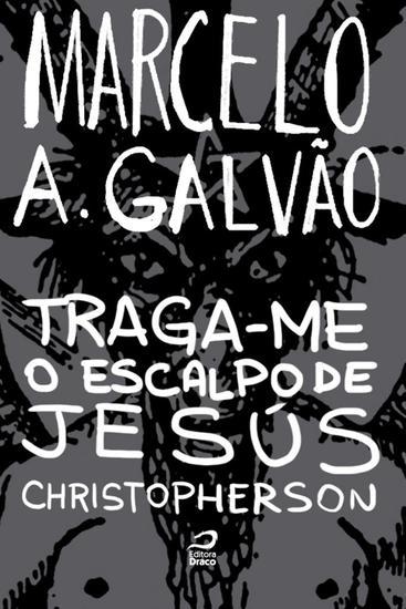 Traga-me o escalpo de Jesús Christopherson - cover