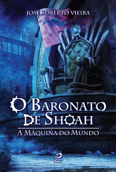 A Máquina do Mundo - O Baronato de Shoah - cover