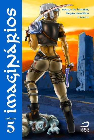Imaginários - Contos de fantasia ficção científica e terror - Volume 5 - cover