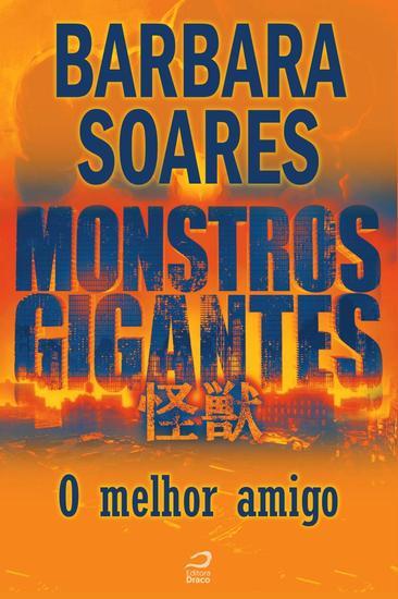 O Melhor amigo - Monstros Gigantes - cover