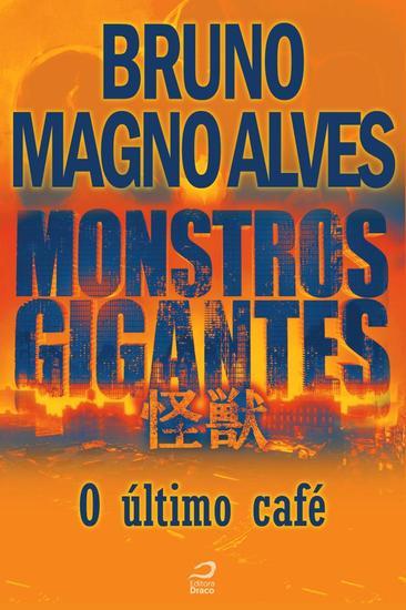 último café O - Monstros Gigantes - cover