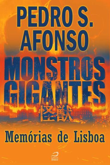 Memórias de Lisboa - Monstros Gigantes - cover