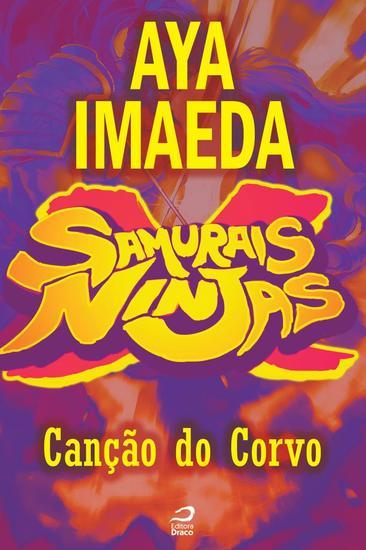 Canção do Corvo - Samurais x Ninjas - cover
