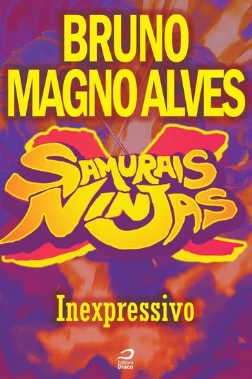 Inexpressivo - Samurais x Ninjas - cover