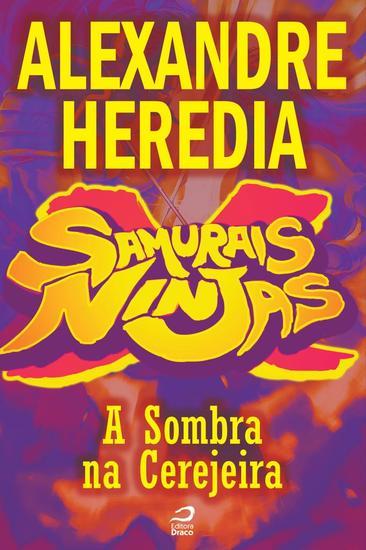 A Sombra na Cerejeira - Samurais x Ninjas - cover