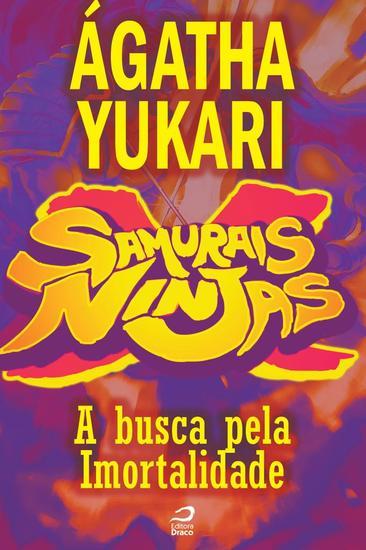 A Busca pela Imortalidade - Samurais x Ninjas - cover