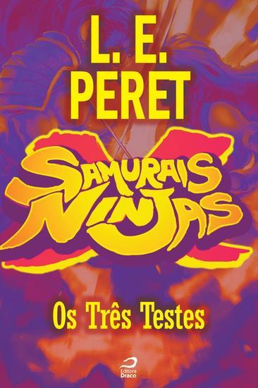 Os Três Testes - Samurais x Ninjas - cover