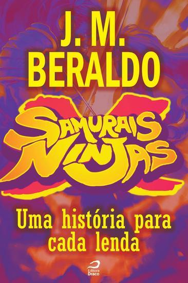 Uma história para cada lenda - Samurais x Ninjas - cover