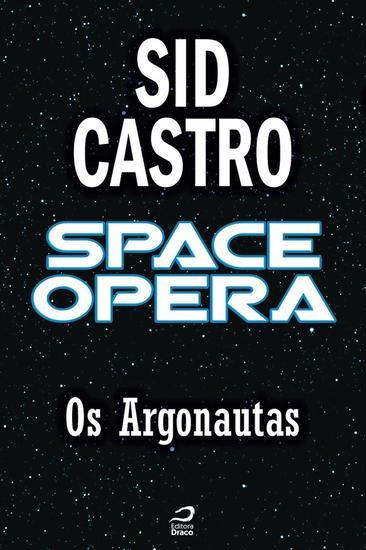 Os Argonautas - Space Opera - cover