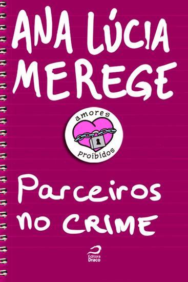 Parceiros no Crime - Amores Proibidos - cover