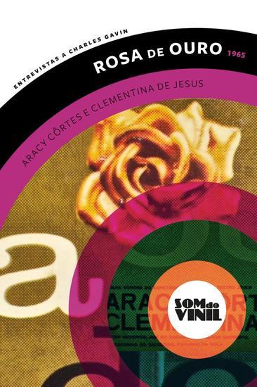 Rosa de ouro Aracy Côrtes e Clementina de Jesus - Entrevistas a Charles Gavin - cover