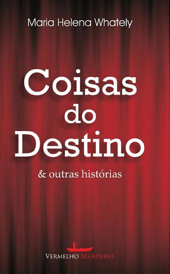 Coisas do destino & outras histórias - cover