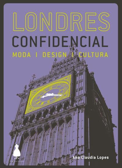Londres confidencial - moda design cultura - cover