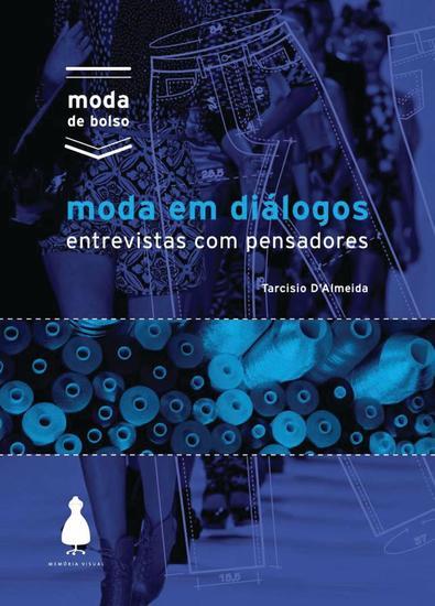 Moda em diálogos - entrevistas com pensadores - cover