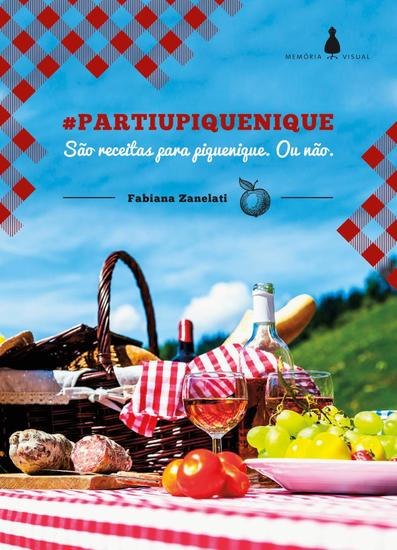#Partiupiquenique - são receitas para piquenique Ou não - cover