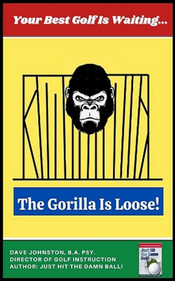 Your Best Golf Is Waiting - The Gorilla Is Loose! - cover