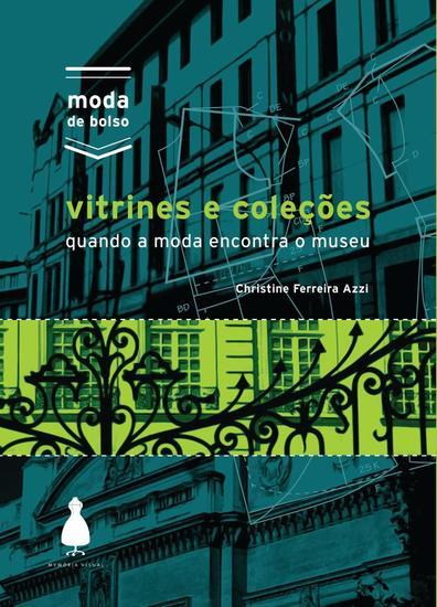 Vitrines e coleções - quando a moda encontra o museu - cover